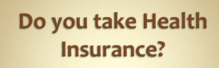 Do you take Health Insurance