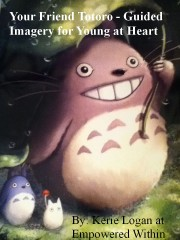 imagery story for kid Imagery story for kid – Your Friend Totoro MP3 Your friend Totoro 180x240